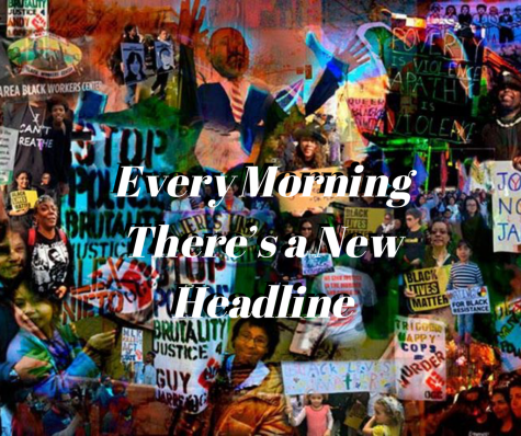 """Every Morning There's A New Headline"" -- A Poem"